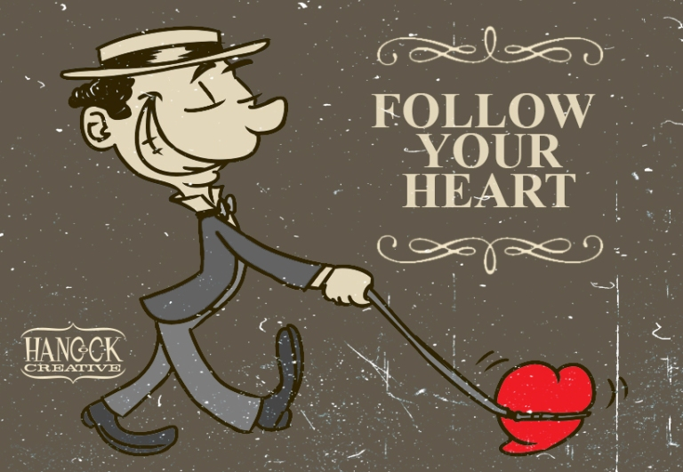 Follow your heart for blog