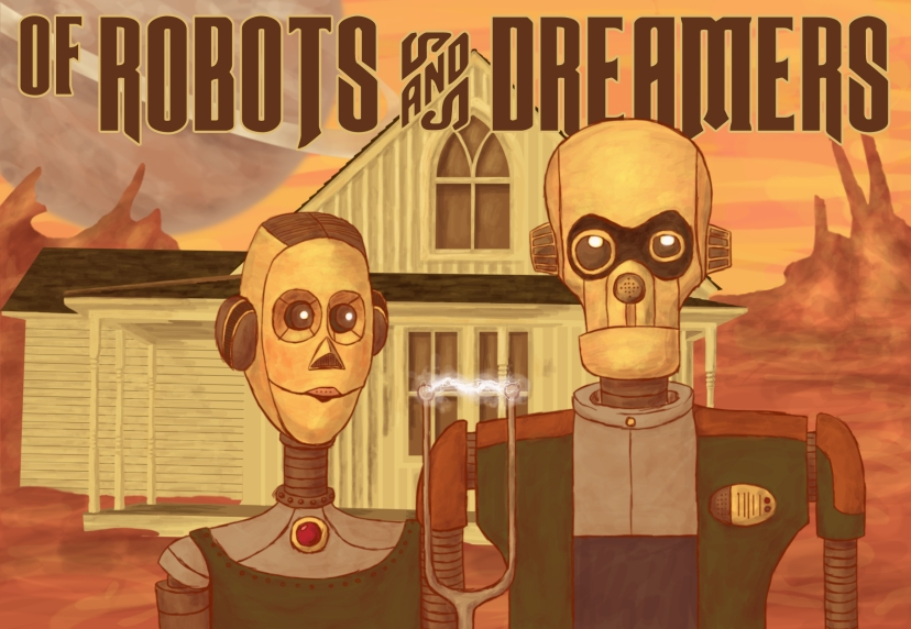 Of Robots and Dreamers 300